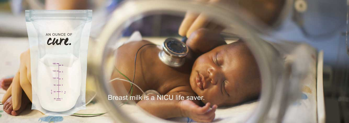 Breast milk in the NICU is a real life saver.